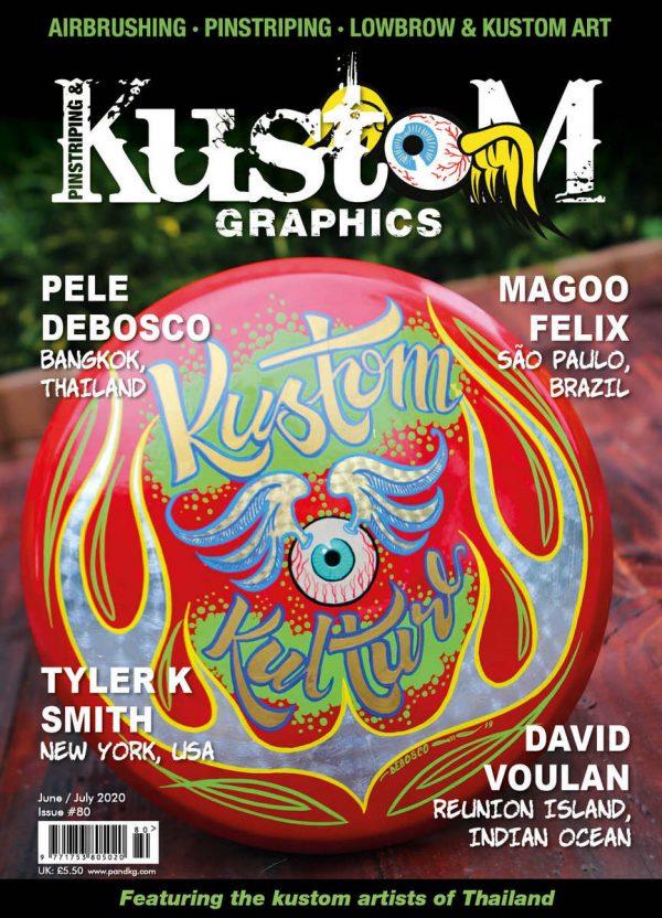Pinstriping & Kustom Graphics Magazine Issue 80 June/July 2020